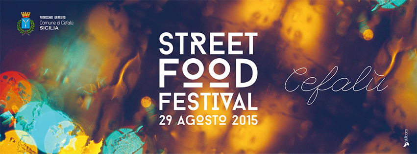 Street Food Festival in Cefalu - 29 August 2015